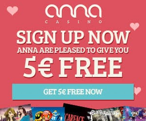 Anna Casino €5 no deposit required + 80 gratis spins + €400 bonus