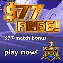 Casino Kingdom €77 free bonus on deposit and 100 free spins