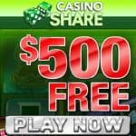 Casino Share - $500 free bonus and 100 exclusive free spins
