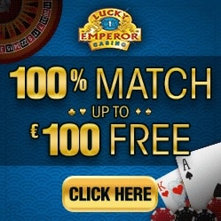 Lucky Emperor Casino 100 free spins and €100 match bonus