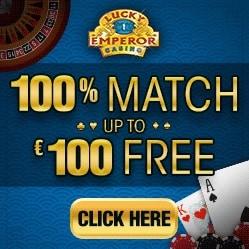 Lucky Emperor Casino 100 free spins and €100 match bonus