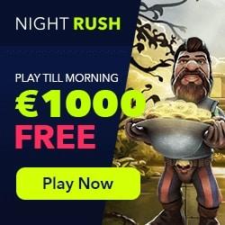 NightRush Casino 50 gratis spins + 150% bonus + €1000 free cash