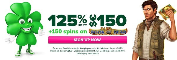 125% up to $150 welcome bonus and 150 free spins on first deposit