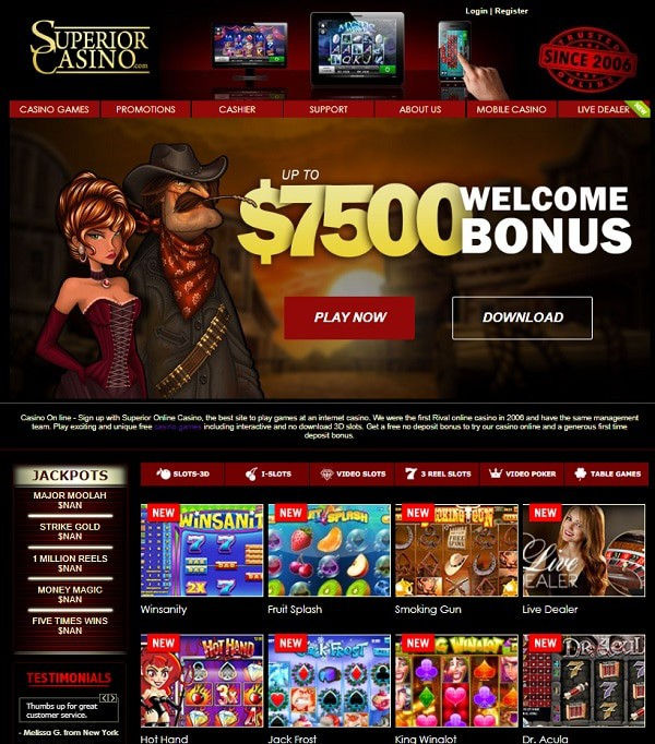$7500 welome bonus on first 3 deposits (no bonus code) at Superior Casino